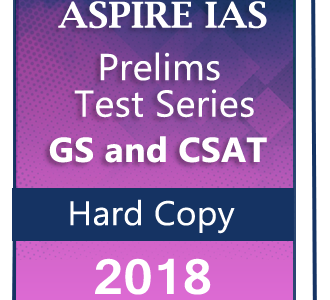 ASPIRE IAS – Prelims Test Series-2018-GS and CSAT