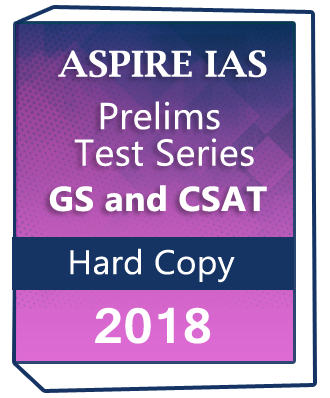 ASPIRE IAS – Prelims Test Series-2018-GS and CSAT