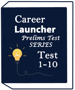 Career Launcher-2018 Prelims Test Series-Test(1-10)