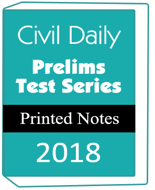 Civil Daily - Prelims Test Series-2018-Printed notes