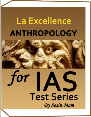 LA-EXCELLENCE-Test Series -Anthropology by Mrs. Sosin