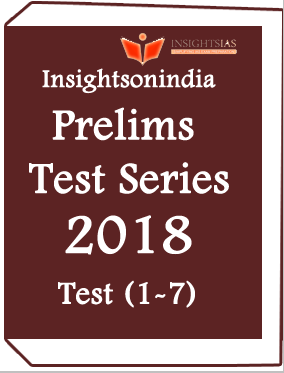 Insightsonindia – Prelims Test Series 2018-CSAT -Test (1-7)