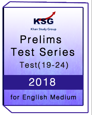 KSG -Prelims Test Series-2018 -Test(19-24) for English Medium