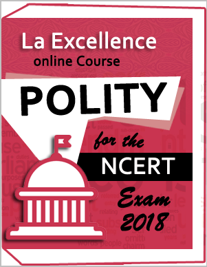 LA- EXCELLENCE -ONLINE- COURSE Polity – Optional