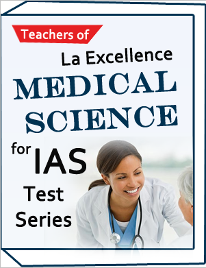 LA-EXCELLENCE-IAS-Test Series-Medical Science by La excellence