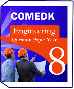 COMEDK (Engineering)-8-Years-Question Paper