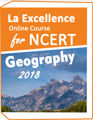 LA-Excellence-Online-course-NCERT- Geography