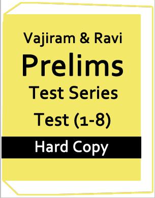 Vajiram and Ravi-Prelims Test Series (Test 1-8)-2018