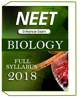 NEET Entrance Exam Full Syllabus Biology 2018