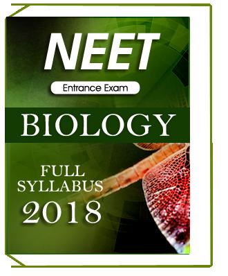 NEET Entrance Exam Full Syllabus Biology 2018