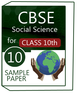 CBSE Class 10 Social Science Sample Paper With Solution