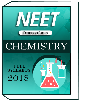 Chemistry Full Syllabus For NEET Entrance Exam 2018