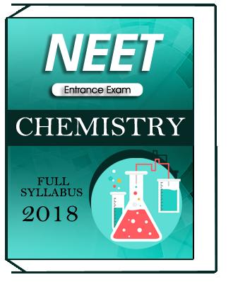 Chemistry Full Syllabus For NEET Entrance Exam 2018