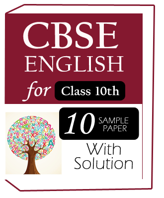 English(Class-10)-CBSE-10-Sample Question paper with solution