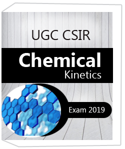 UGC CSIR Chemical Kinetics