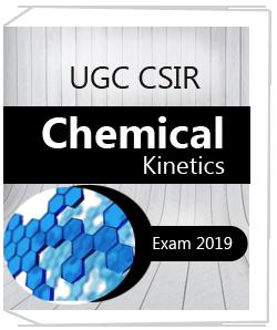 UGC CSIR Chemical Kinetics