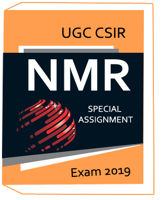 UG CSIR NMR SPECIAL ASSIGNMENT