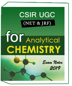 CSIR UGC NET & JRF For Analytical Chemistry Exam Notes 2019