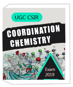 UGC CSIR Coordination Chemistry