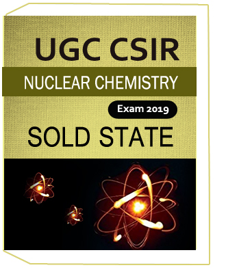 UGC CSIR Nuclear Chemistry SOLD STATE