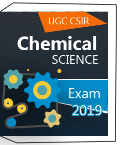 Chemical Science for UGC CSIR