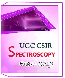 UGC CSIR SPECTROSCOPY