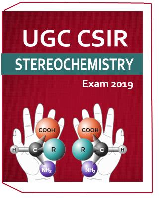 UGC CSIR STEREOCHEMISTRY