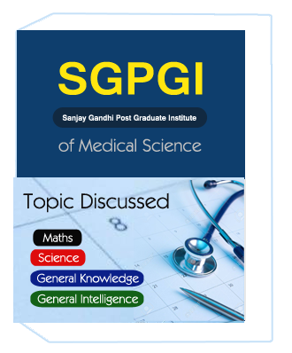 SGPGI-Sanjay Gandhi Post Graduate Institute of Medical Science Exam 2018