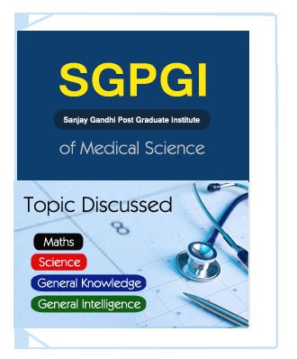 SGPGI-Sanjay Gandhi Post Graduate Institute of Medical Science Exam 2018