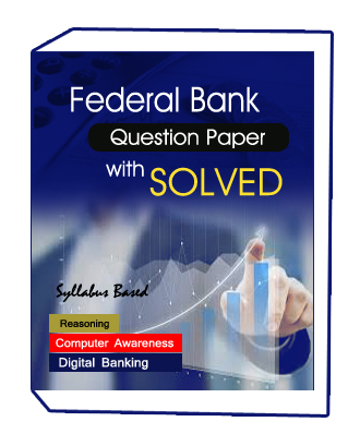 FEDERAL BANK EXAM full syllabus and Question Paper with solution 2018