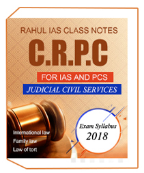 C.R.P.C RAHUL IAS CLASS NOTES FOR IAS AND PCS JUDICIAL CIVIL SERVICES