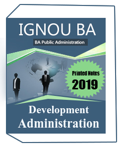 Printed Notes of IGNOU- BA Public Administration Printed Notes (EPA03)