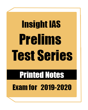 Printed Notes for Insight IAS, Hard Copy for Insight IAS Prelims Test Series