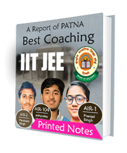 Printed notes of best IIT JEE in Patna , Hard copy of IIT JEE in Patna
